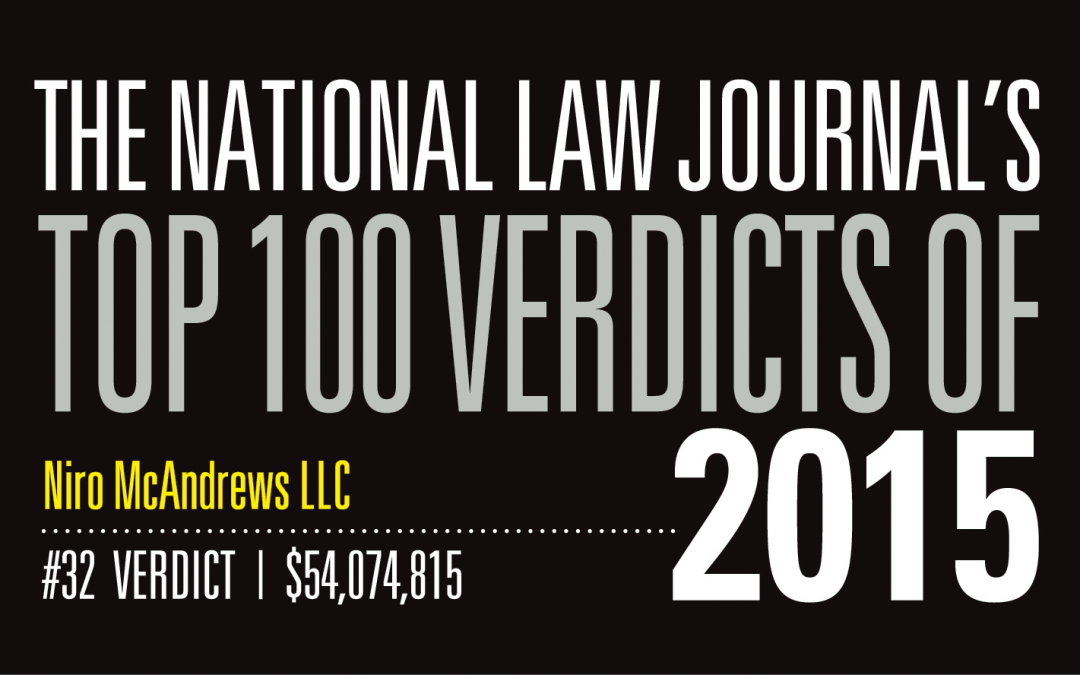 Niro McAndrews Verdict Recognized Among National Law Journal's Top for 2015